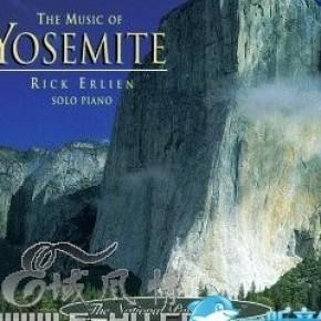 纯音乐 - the music of yosemite 约塞米特国家公园